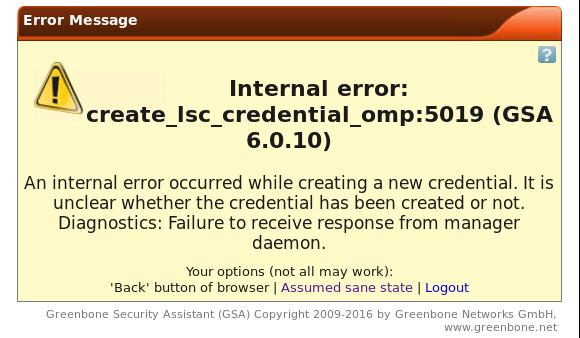 OpenVas Internal error: create_Isc_credentiaI_omp:5019 (GSA
